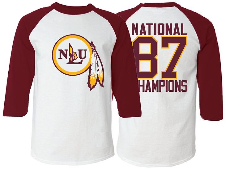 NLU Northeast Louisiana University 1987 National Champions Raglan T-Shirt