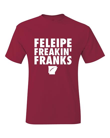 Feleipe Freakin Franks Jersey T-Shirt