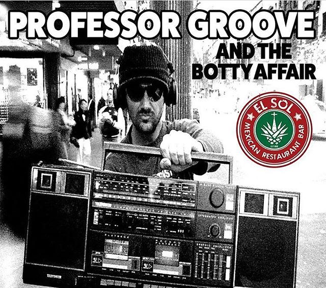 Get down to El Sol tonight cos @professo