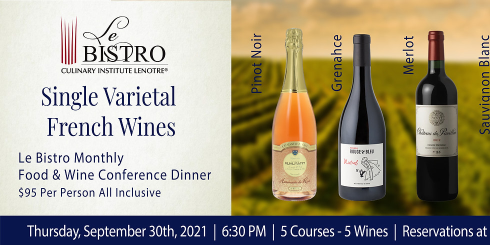 5 Single Varietal French Wines - Monthly Food & Wine Conference Dinner