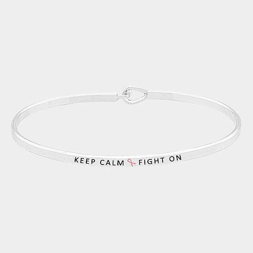 """KEEP CALM FIGHT ON"" Thin Hook Message Bangle Bracelet"