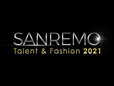 SANREMO TALENT&FASHION 2021 A SAN REMO D.O.C.