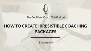 Cover Image Confident Coach Club Podcast Episode 15