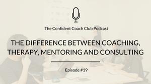 Cover Image Confident Coach Club Podcast Episode 19