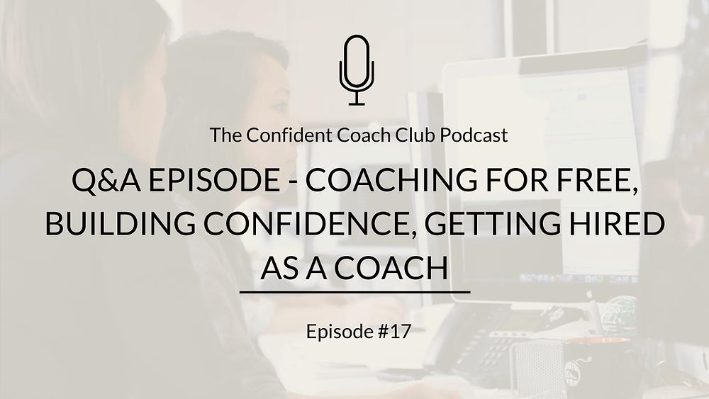 Cover Image Confident Coach Club Podcast Episode 17