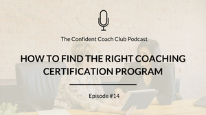 Cover Image Confident Coach Club Podcast Episode 14