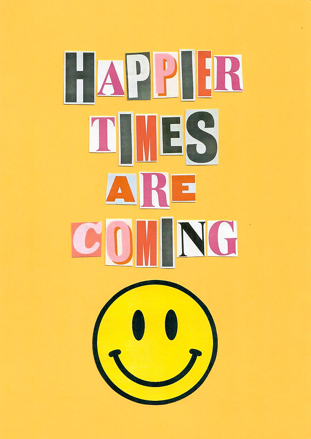 Happier Times Are Coming Seana Redmond