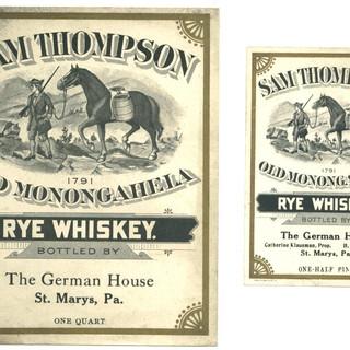 Sam Thompson Rye Whiskey Label German House ST. Marys PA