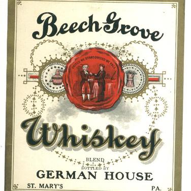 Beech Grove Whiskey Label German House St. Marys PA