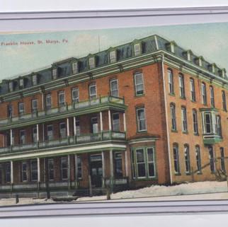 Fraklin House St. Marys PA postcard pm 1907