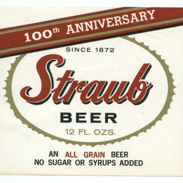 Straub Beer 100th Anniversary Beer Label St. Marys PA