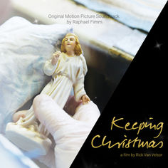 Keeping Christmas - Original Motion Picture Soundtrack