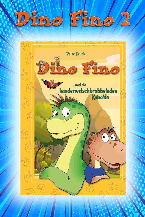 Buch 2: Dino Fino und die kauderwelschbrabbelnden Kobolde