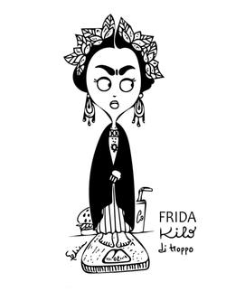 Frida Kilo di troppo