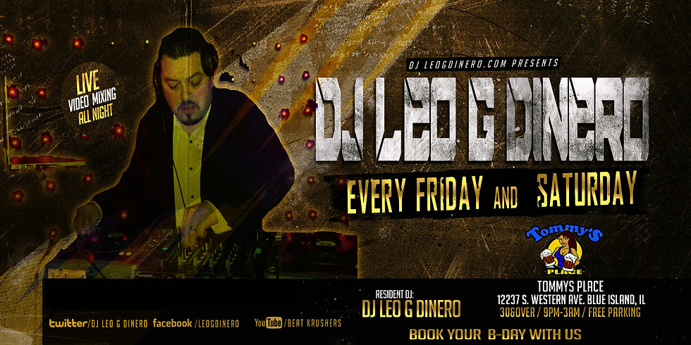 TOMMY'S PLACE WITH DJ LEO G DINERO