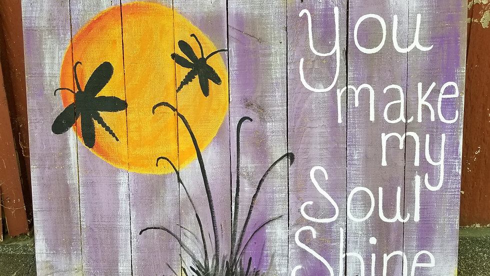 You make my soul shine wood pallet sign-dragonfly