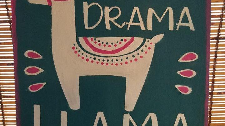No drama llama sign