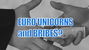 Euro Unicorns & Facebook Bribes?