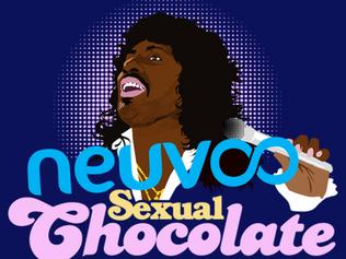 Neuvoo's Sexual Chocolate Moment