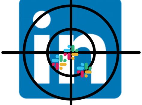 Slack Targets LinkedIn