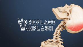 Workplace Whiplash
