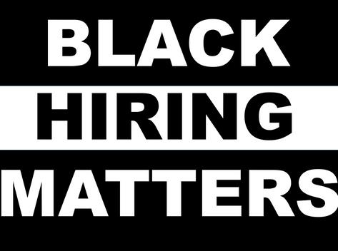 Black Hiring Matters