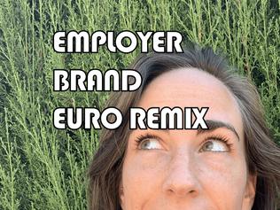 Employer Brand Euro Remix