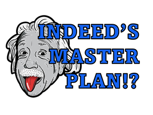 Indeed's Master Plan!?