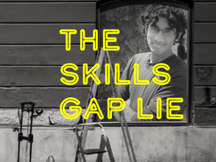 The Skills Gap Lie