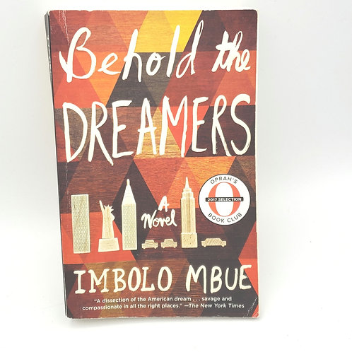 Behold the Dreamers by Imbolo Mbue Paperback