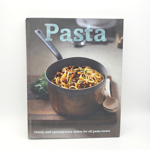 Pasta Classic and Contemporary Dishes for All Pasta Lovers