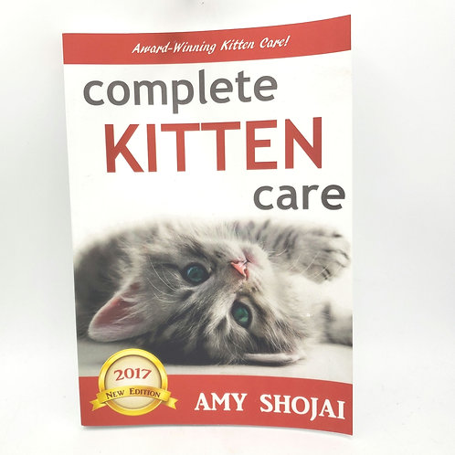Complete Kitten Care by Amy Shojai Paperback