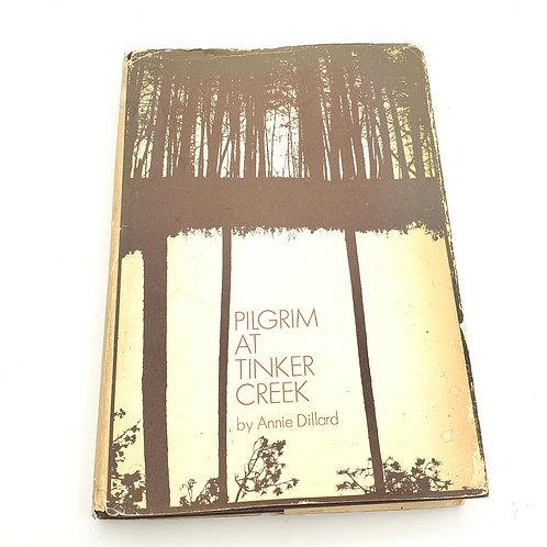 Pilgrim At Tinker Creek By Anne Dillard Hardcover 1974 Harpers Magazine Press