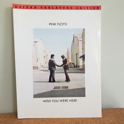 Pink Floyd Wish You Were Here Guitar Tablature Edition
