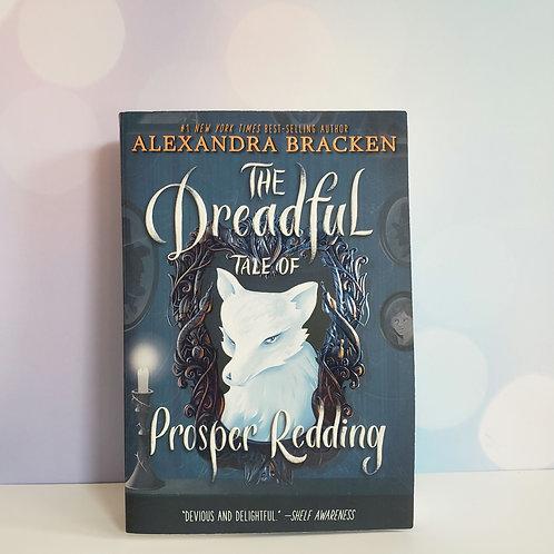 The Dreadful Tale of Proper Redding by Alexandra Bracken Paperback