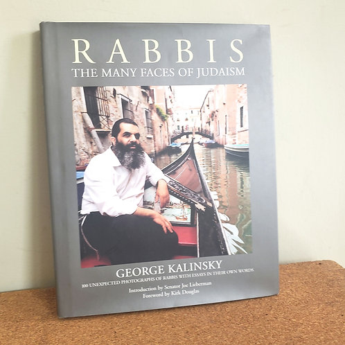Rabbis: The Many Faces of Judaism Hardcover by George Kalinsky