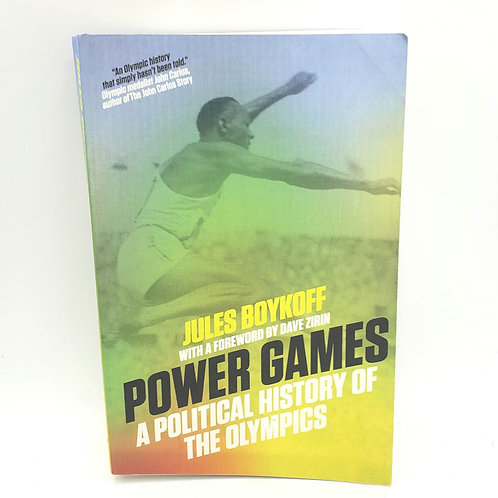 Power Games: A Political History of the Olympics by Jules Boykoff Paperback