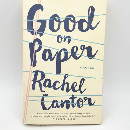 Good on Paper A Novel Rachel Cantor Paperback