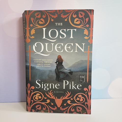 The Lost Queen by Signe Pike Hardcover