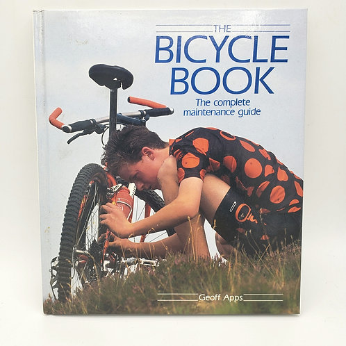The Bicycle Book Maintenance Guide Geoff Apps 1993