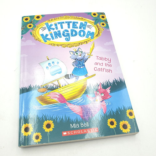 Kitten Kingdom Mia Bell Tabby and the Catfish Paperback 2nd/3rd Graders
