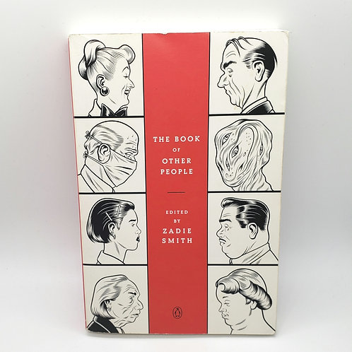 The Book of Other People Edited By Zadie Smith