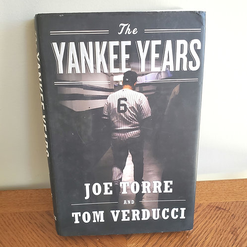 The Yankee Years Joe Torre and Tom Verducci Hardback
