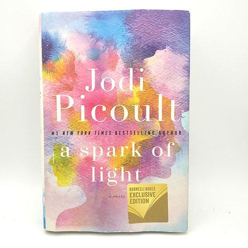 Jodi Picoult  A Spark of Light HB