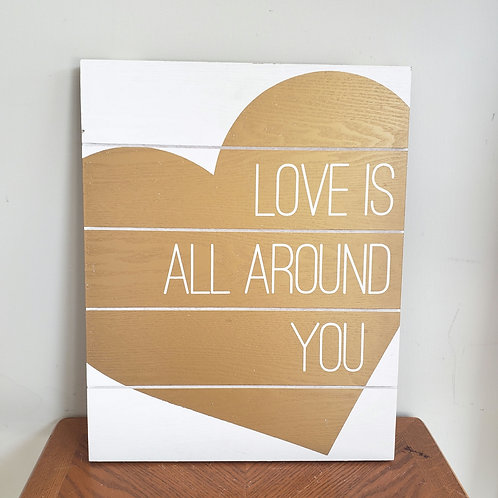 """""""Love Is All Around You"""" Wooden Wall Decor Hanging Panel"""