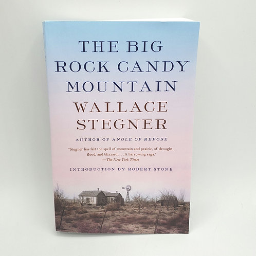 The Big Rock Candy Mountain Wallace Stegner Paperback 2012