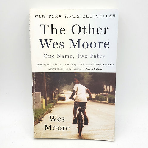 The Other Wes Moore: One Name, Two Fates by Wes Moore Paperback
