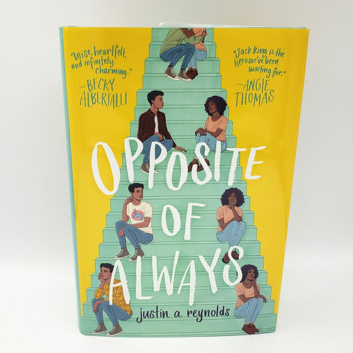 Opposite of Always by Justin A. Reynolds Young Adult Novel