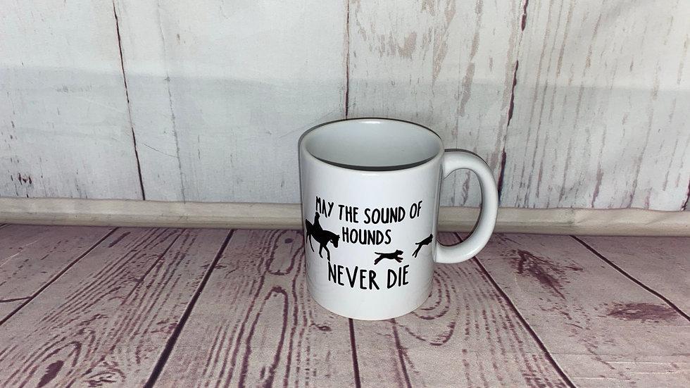 'May the sound of hounds' Mug