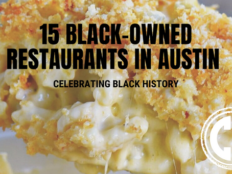 15 of Austin's Top Black-Owned Restaurants- Celebrating Black History Month: Chubby Diaries Edition